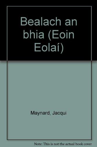 Bealach an bhia (Eoin Eolaí): Maynard, Jacqui