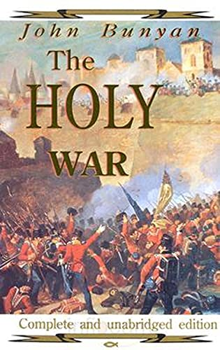 The Holy War - Complete and unabridged: Bunyan, John