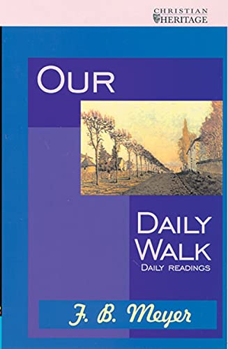 Our Daily Walk (Daily Readings) (9781857920482) by Meyer, F B