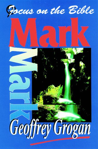 9781857921144: Mark (Focus on the Bible Commentaries)