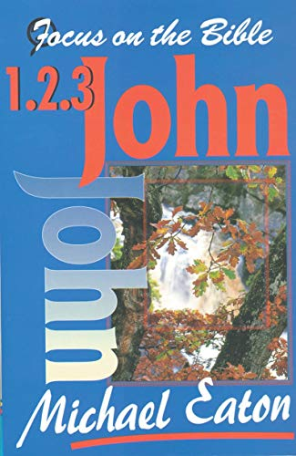 9781857921526: 1 2 and 3 John (Focus on the Bible Commentaries)