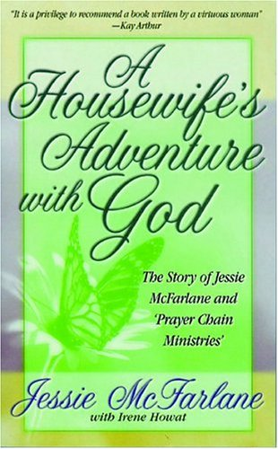 A Housewifes Adventures with God: Jessie McFarlane