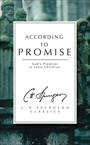 9781857922752: According to Promise: God's Promises to Every Christian (Spurgeon Collection)