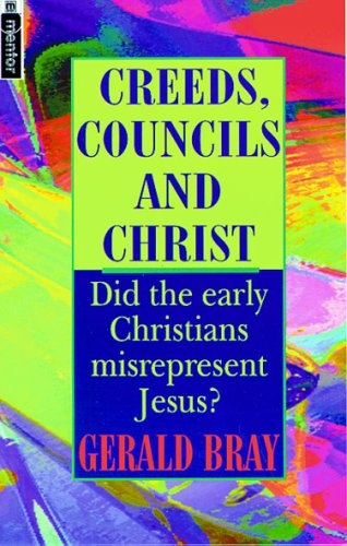 9781857922806: Creeds Councils And Christ
