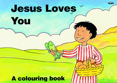 9781857923056: Jesus Loves You: A Colouring Book (Bible Art)