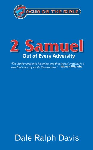 9781857923353: 2 Samuel: Out of Every Adversity (Focus on the Bible Commentaries)