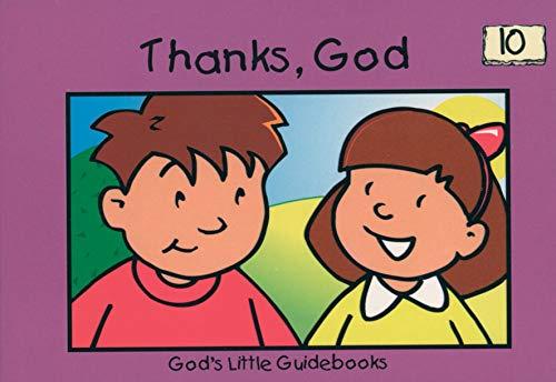 9781857923605: Thanks, God (God's Little Guidebooks)
