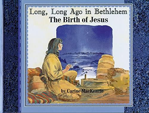 9781857923865: Long Long Ago in Bethlehem: The Birth of Jesus (Colour Books)