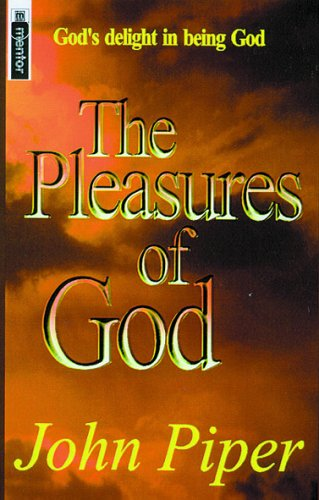 9781857923872: The Pleasures of God (Mentor)