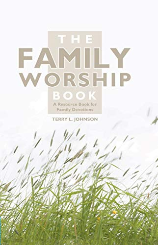 9781857924015: The Family Worship Book: A Resource Book for Family Devotions
