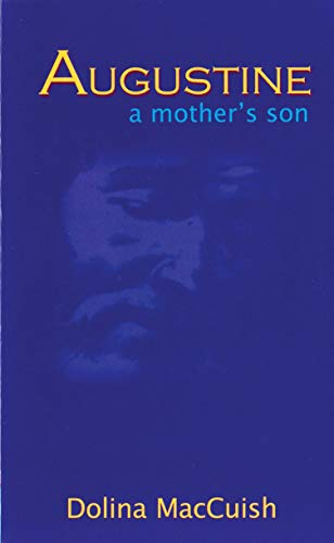 Augustine, A Mother's Son