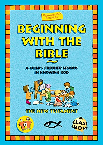 9781857924459: Beginning With the Bible: The New Testament (On The Way (2-3's))