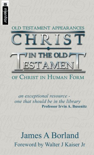 9781857924480: Christ in the Old Testament Scriptures: Old Testament Appearances of Christ in Human Form