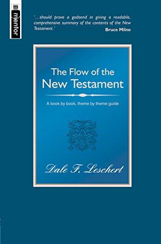 The Flow Of The New Testament: Leschert, Dale