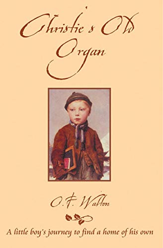 9781857925234: Christie's Old Organ (Classic Stories)