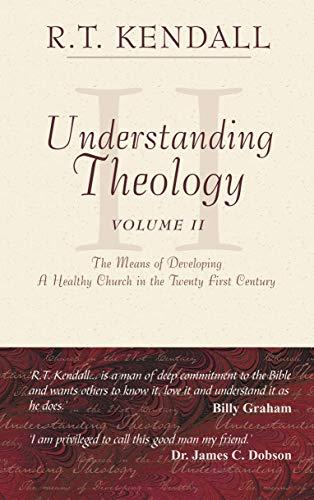 Understanding Theology Volume 2 - R. T. Kendall