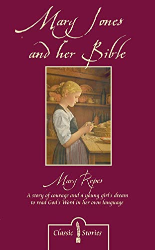 9781857925685: Mary Jones and her Bible (Classic Stories)