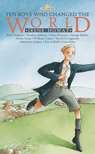 Ten Boys Who Changed the World: Howat, Irene