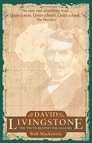 9781857926156: David Livingstone: The Truth behind the legend (Biography)