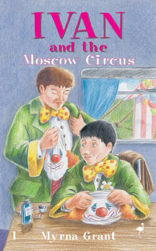 9781857926194: Ivan & The Moscow Circus (The Ivan Series)