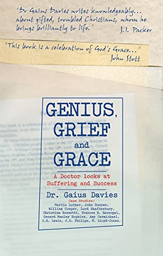 9781857926309: Genius, Grief and Grace: A Doctor Looks at Suffering and Success
