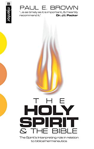 9781857926545: The Holy Spirit And the Bible: The Spirit's interpreting role in relation to Biblical Hermeneutics