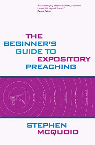 9781857927696: The Beginner's Guide To Expository Preaching