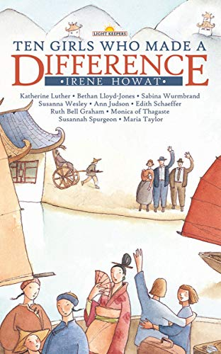 9781857927764: TEN GIRLS WHO MADE A DIFFERENCE (Lightkeepers)