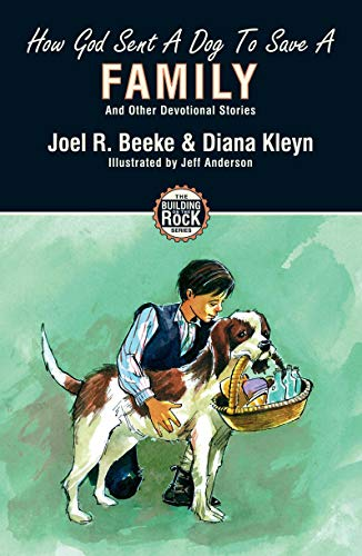 9781857928198: How God Sent a Dog to Save a Family (Building on the Rock)