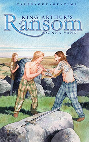 9781857928495: King Arthur's Ransom (Tales out of Time)