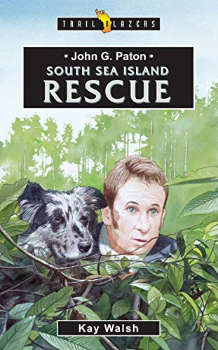 9781857928525: John G. Paton: South Sea Island Rescue (Trailblazers)