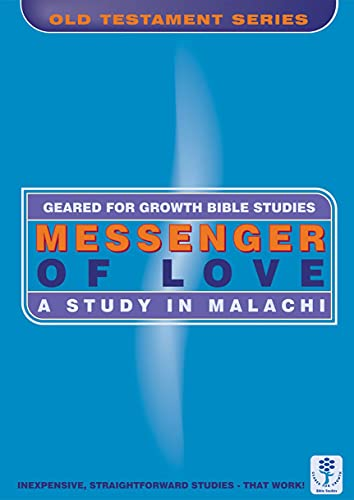 Messenger of Love: A Study in Malachi (Geared for Growth): Dinnen, Marie