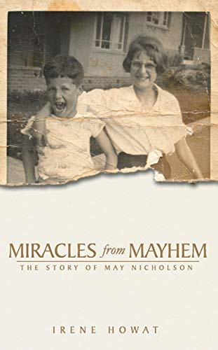 9781857928976: Miracles from Mayhem: The story of May Nicholson (Biography)