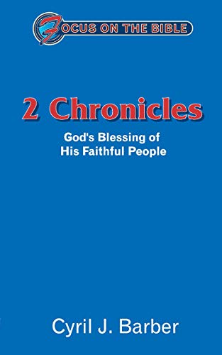 9781857929362: 2 Chronicles: God's Blessing of His Faithful People (Focus on the Bible)