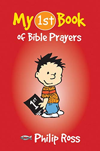 My First Book of Bible Prayers (Bible Teaching): Ross, Philip; Philip, Ross