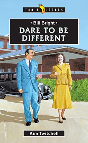 9781857929454: Bill Bright: Dare to be Different (Trailblazers)