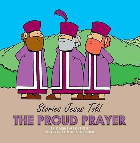 9781857929867: The Proud Prayer (Stories Jesus Told (Board Books))