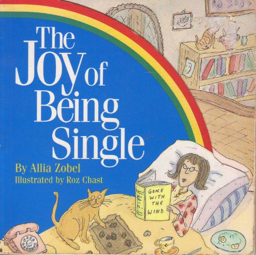 9781857930122: The Joy of Being Single