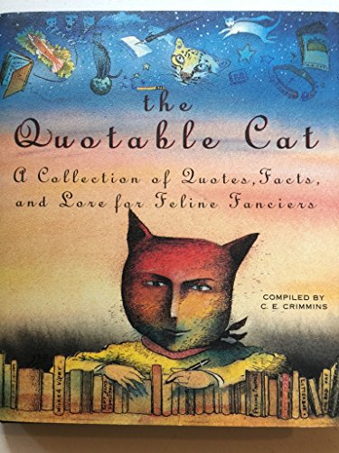 9781857930290: The Quotable Cat: A Collection of Quotes, Facts, and Lore for Feline Fanciers