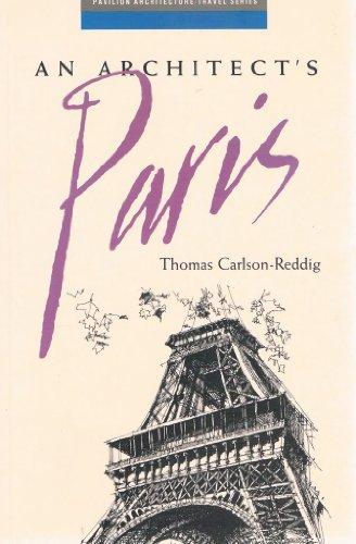 9781857931136: An Architect's Paris
