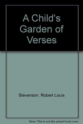 Childs Garden Of Verse: Stevenson, Robert Louis