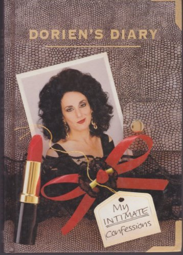 Dorien's Diary: My Intimate Confessions!: Marks, Laurence; Gran,