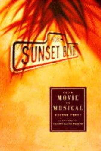 9781857932089: SUNSET BOULEVARD: From Movie to Musical