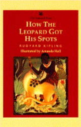 9781857932478: How the Leopard Got His Spots (Just So Stories)