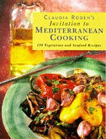 9781857933611: Claudia Roden's Invitation to Mediterranean Cooking: 150 Vegetarian and Seafood Recipes
