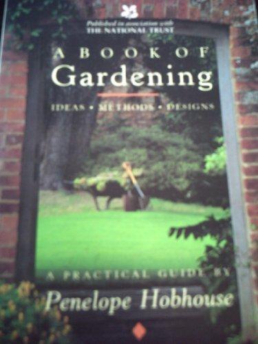 9781857934236: Book of Gardening Ideas Methods Designs