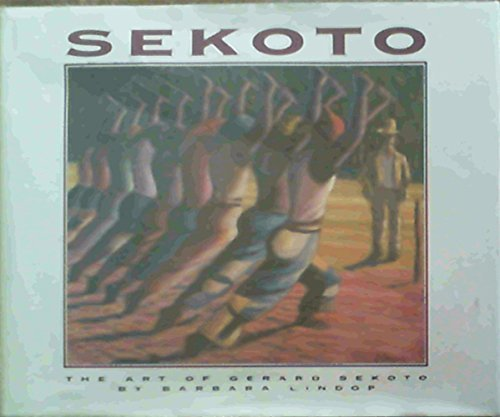 Sekoto: The Art of Gerard Sekoto: Barbara Lindop