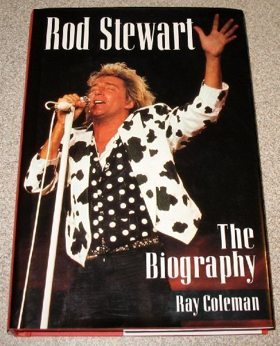 Rod Stewart: The Biography (9781857935868) by Coleman, Ray