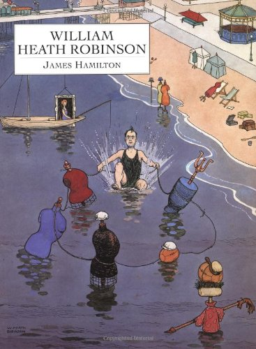 9781857936049: William Heath Robinson