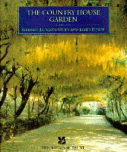 The Country House Garden: A Grand Tour: Jackson-Stops, Gervase